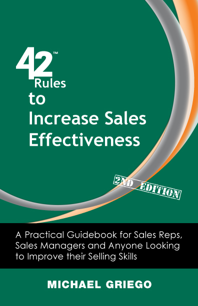 42 Rules to Increase Sales Effectiveness, by Michael Griego